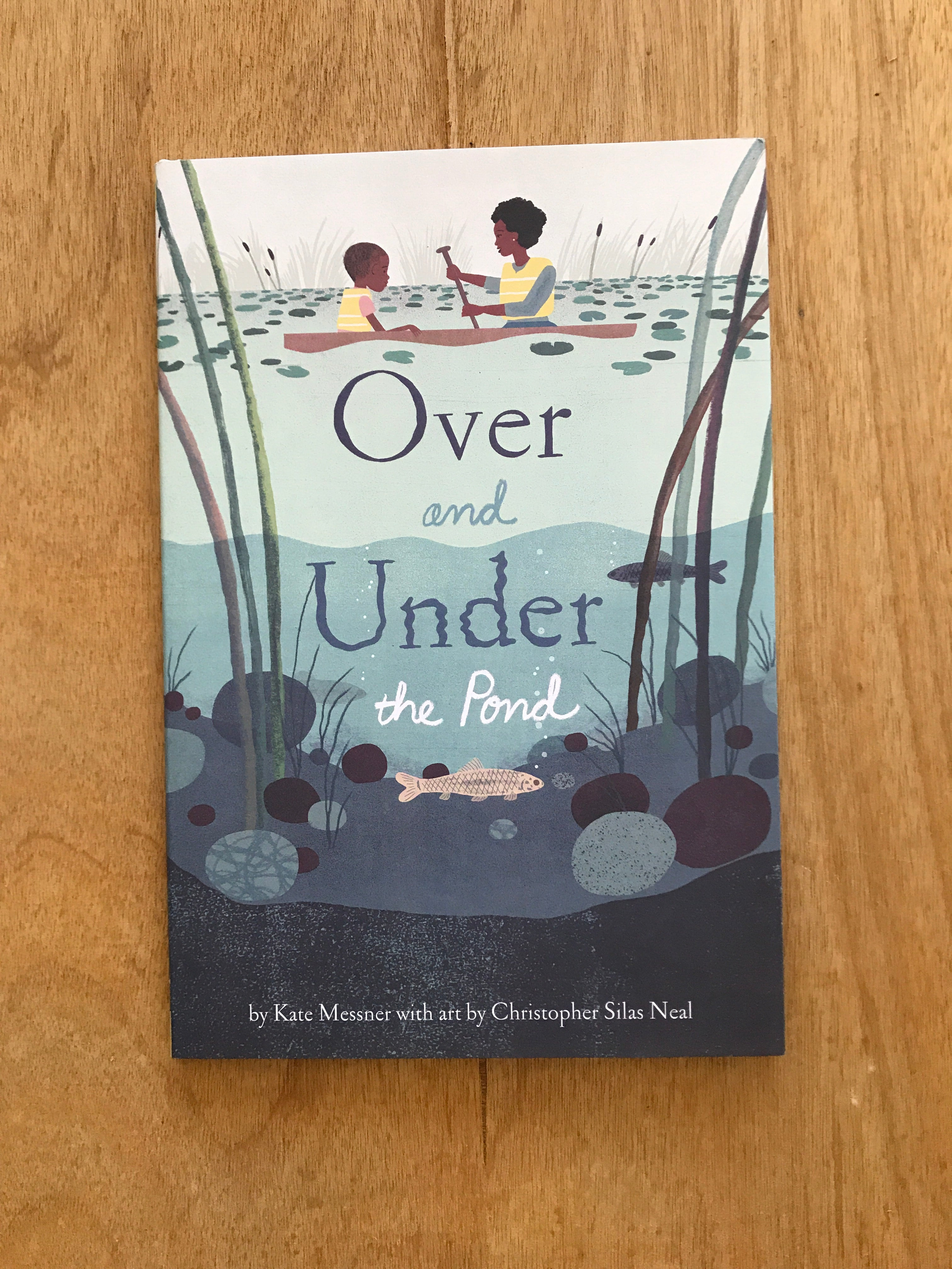 Over and Under the Pond by Christopher Silas Neal