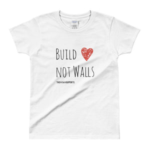 Build Love Not Walls Ladies' T-shirt (grey and white available)