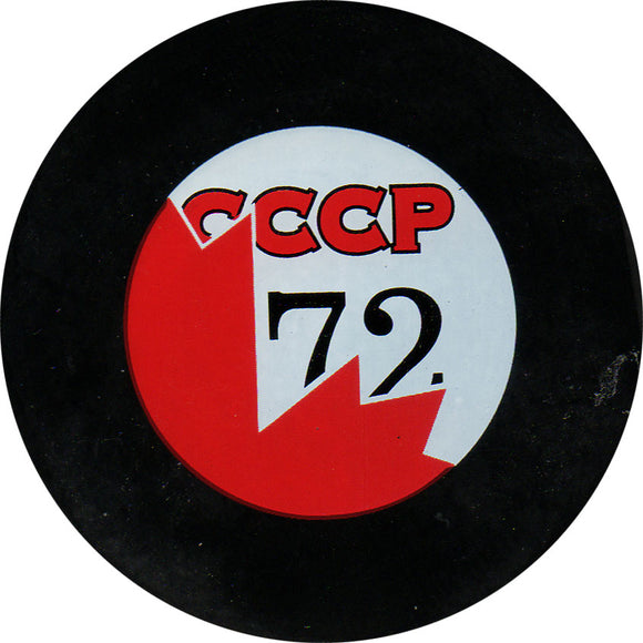 1972 Summit Series - Canada vs. USSR Puck