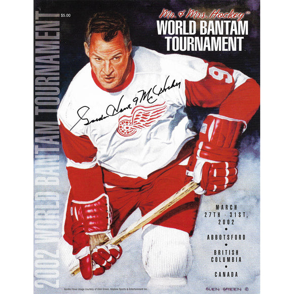 Gordie Howe Autographed Mr. & Mrs. Hockey 2002 World Bantam Tournament Program