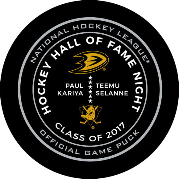 Paul Kariya/Teemu Selanne Hall of Fame Class of 17  Official Game Puck
