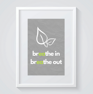 Breathe Out Print