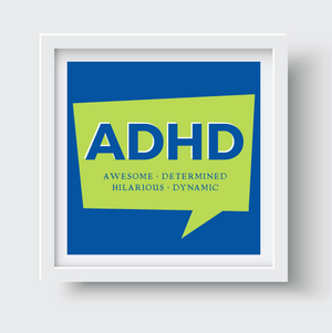 ADHD Awesome Print