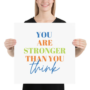 Stronger Than You Think Print