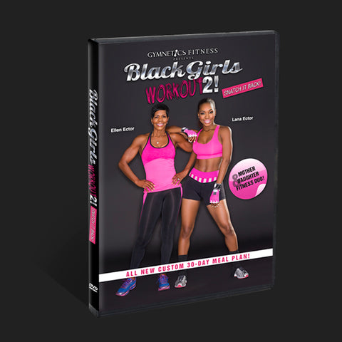 Black Girls Workout 2- Cyber Monday