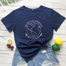 Load image into Gallery viewer, Destroy the Patriarchy Not the Planet T-Shirt - Green 'N' Groovy