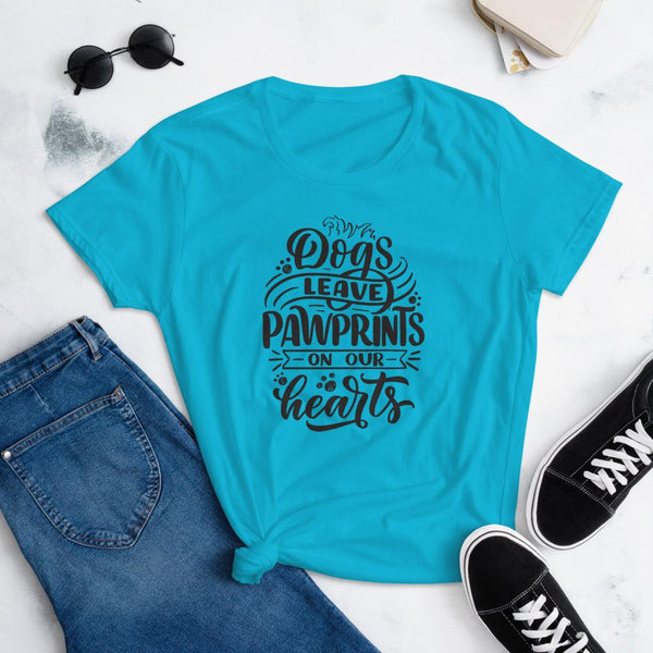 Dogs Leave Paw Prints On Our Hearts T-Shirt for Women-Caribbean Blue-Funny Dog Shirts.com
