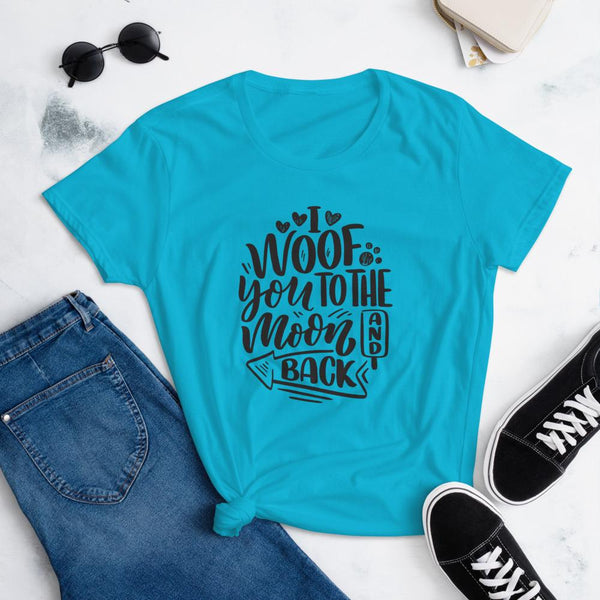 I Woof You to the Moon and Back T-Shirt for Women-Caribbean Blue-Funny Dog Shirts.com