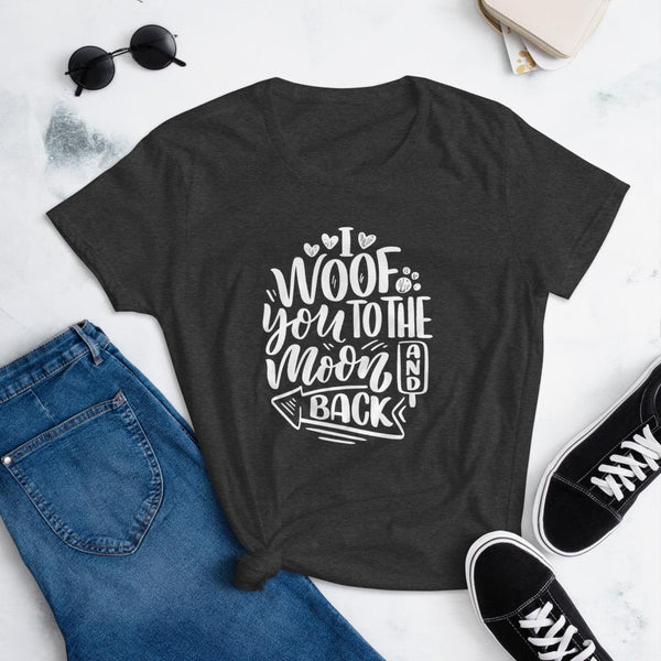 I Woof You to the Moon and Back T-Shirt for Women-Heather Dark Grey-Funny Dog Shirts.com