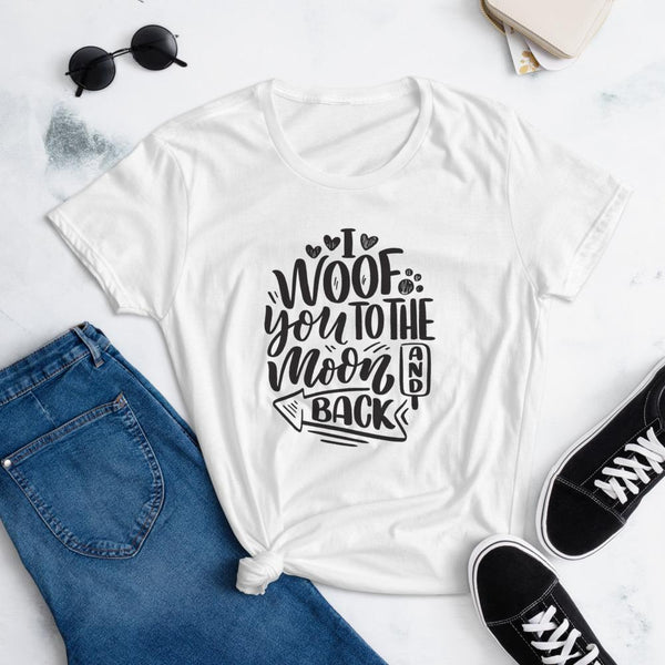 I Woof You to the Moon and Back T-Shirt for Women-White-Funny Dog Shirts.com