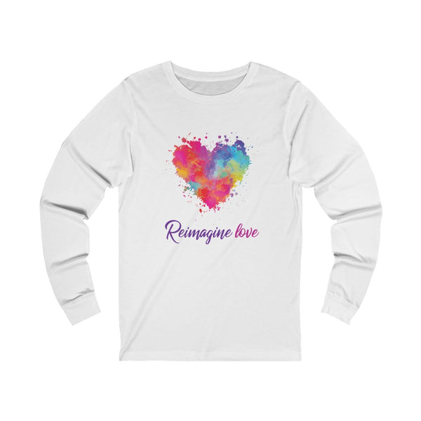 REIMAGINE LOVE - Unisex Jersey Long Sleeve Tee