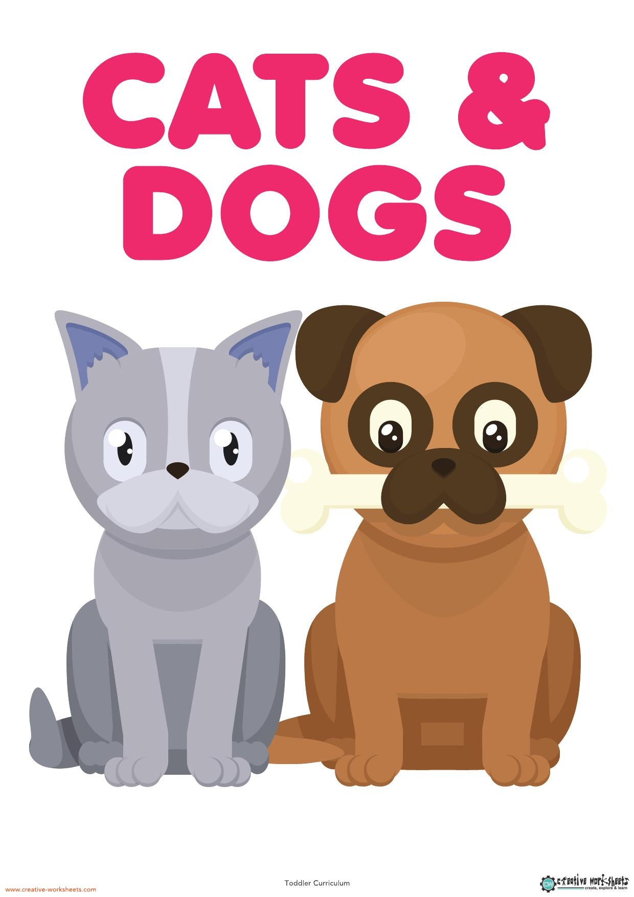 CATS & DOGS UNIT - TODDLER CURRICULUM - CreativeWorksheets