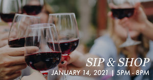 January 14th: Thursday Sip & Shop