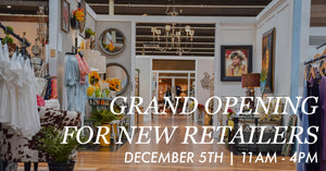 December 5th: Grand Opening for New Retailers