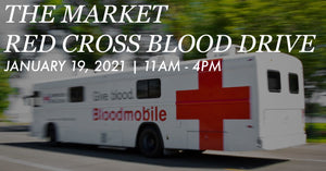 January 19th: The Market Red Cross Blood Drive + Canned Food Drive + Taco Tuesday