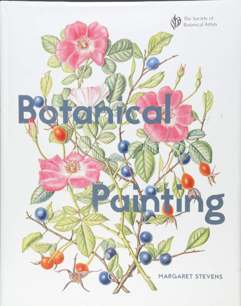 Botanical Painting (The Society of Botanical Artists) - CLEARANCE