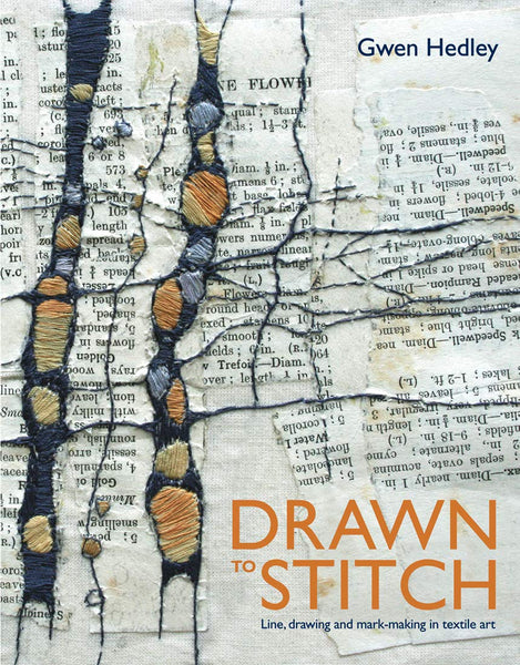 Drawn to Stitch: Line, drawing and mark-making in textile art