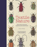 Textile Nature: Textile Techniques and Inspiration from the Natural World