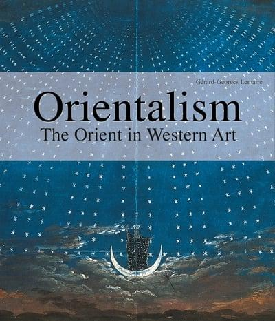 Orientalism: The Orient in Western Art - CLEARANCE