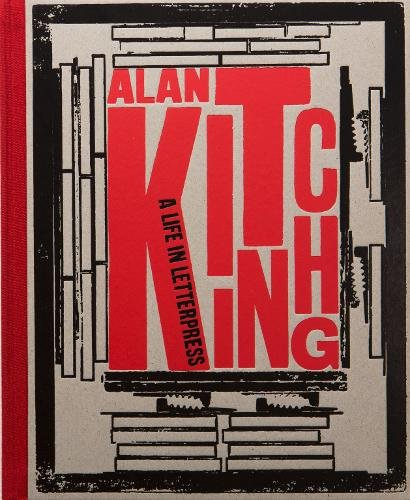 Alan Kitching - A Life in Letterpress: Special Edition - CLEARANCE