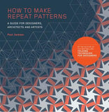 How to make Repeat Patterns: A Guide for Designers, Architects and Artists - CLEARANCE