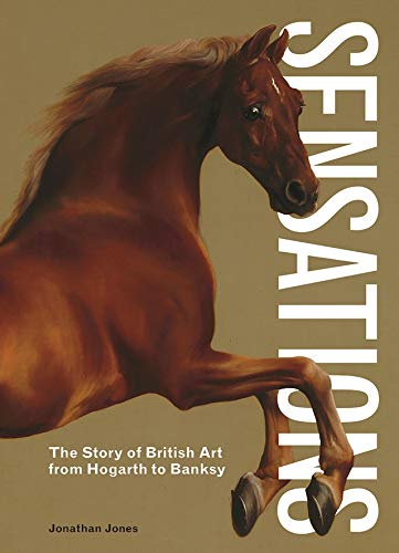 Sensations: The Story of British Art from Hogarth to Banksy - CLEARANCE