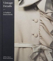 Vintage Details: A Fashion Sourcebook - CLEARANCE