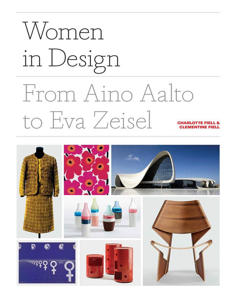 Women in Design: From Aino Aalto to Eva Zeisel - CLEARANCE