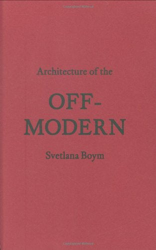 Architecture of the Off-Modern - CLEARANCE