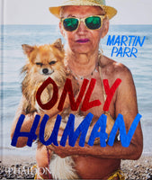 Martin Parr: Only Human
