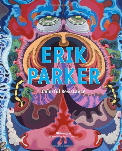 Erik Parker: Colourful Resistance