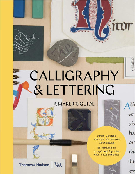 Calligraphy & Lettering: A Maker's Guide - CLEARANCE