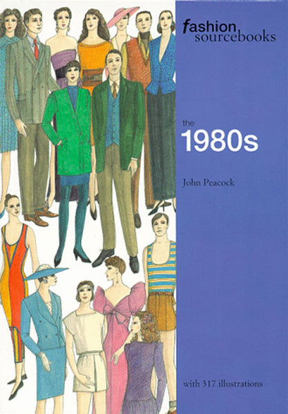 Fashion Sourcebooks: The 1980s