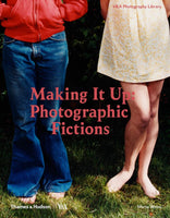 Making It Up: Photographic Fictions - CLEARANCE