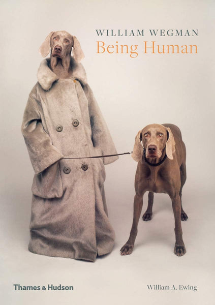 William Wegman: Being Human - CLEARANCE