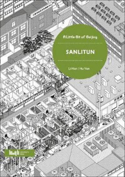 A Little Bit of Beijing: Sanlitun