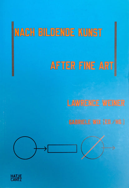 Lawrence Weiner: Nach Bildende Kunst/After Fine Art Works in the German-speaking World - NON-MINT