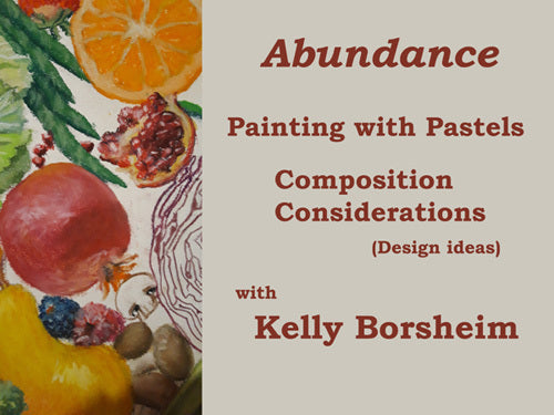 Title Image for Abundance Video Pastel Painting