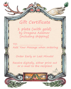 Gift Certificate for ONE designer plate with GOLD by Dragana Adamov