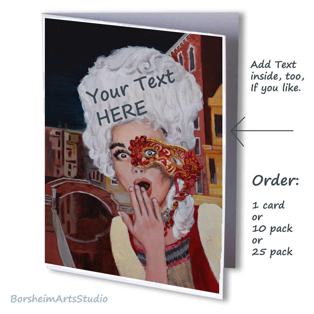 Note cards Oh Venice Italy Surprised Woman in Costume Mask Fine Art PRINT