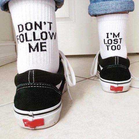 """Don't Follow Me, I'm Lost too"" Socks 🖤"