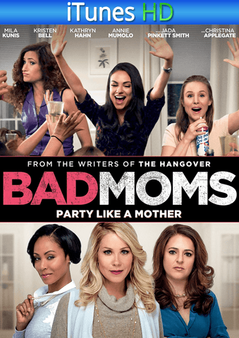Bad Moms iTunes HD
