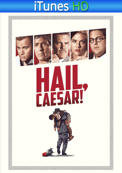 Hail, Caesar!  iTunes HD