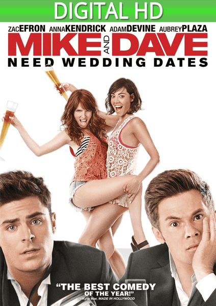 Mike & Dave Need Wedding Dates HD
