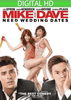 Mike & Dave Need Wedding Dates HD - eVideoClub