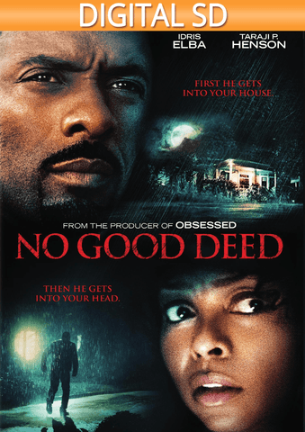 No Good Deed SD - eVideoClub