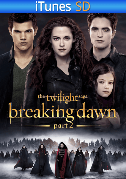 Twilight Saga: Breaking Dawn Part 2 iTunes SD