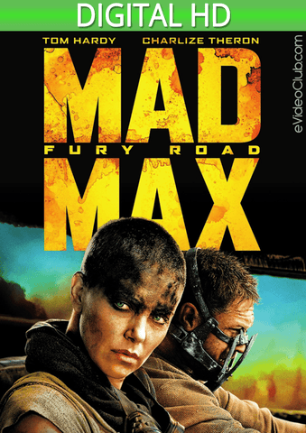 Mad Max: Fury Road HD - eVideoClub