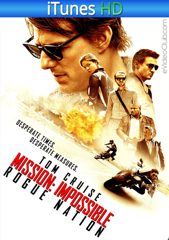 Mission: Impossible - Rogue Nation iTunes HD - eVideoClub