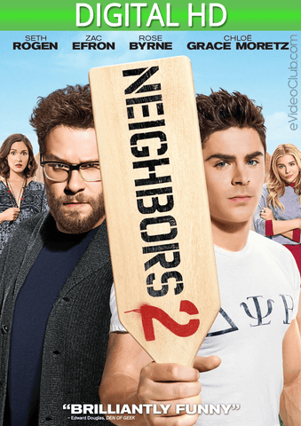 Neighbors 2: Sorority Rising HD - eVideoClub